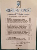 Presidents Prize – Friday Night Schedule
